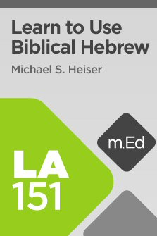 Mobile Ed: LA151 Learn to Use Biblical Hebrew with Logos 6 (12 hour course)