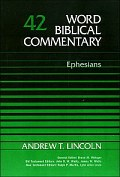 Andrew T. Lincoln, Word Biblical Commentary (WBC), Thomas Nelson, 1990, 592 pp.