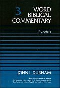 Word Biblical Commentery: Exodus (WBC Exodus)