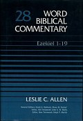 Word Biblical Commentary, Volume 28: Ezekiel 1–19