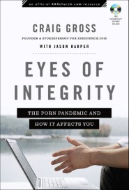 Eyes of Integrity (XXXChurch.com Resource)