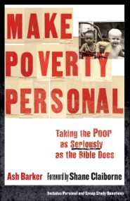 Make Poverty Personal (ēmersion: Emergent Village resources for communities of faith)