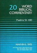 Psalms 51–100 (Word Biblical Commentary, Volume 20 | WBC)