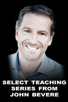 Select Teaching Series from John Bevere