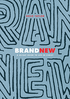 Brand New: A 40-Day Guide to Life in Christ