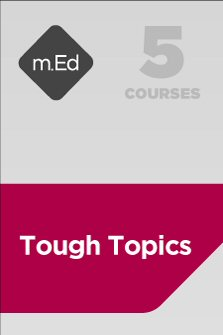 Mobile Ed: Tough Topics Bundle (5 courses)
