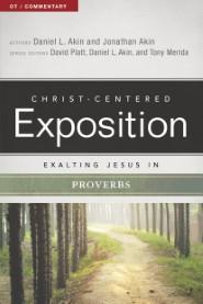 Exalting Jesus in Proverbs