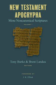 New Testament Apocrypha: More Noncanonical Scriptures, vol. 1