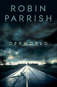 Offworld (Dangerous Times Collection Book #1)