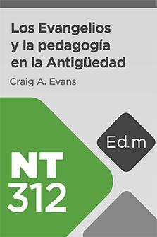 Educación Móvil: NT312 Los Evangelios y la pedagogía en la Antigüedad