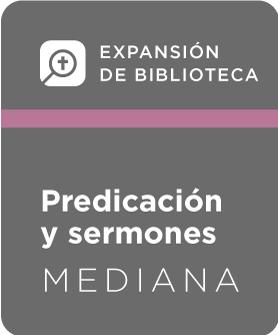Expansión de Biblioteca, Predicación y sermones - Mediana