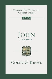 John, 2nd ed. (Tyndale New Testament Commentaries | TNTC)