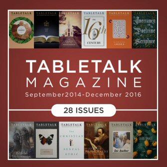 Tabletalk Magazine (September 2014–December 2016) (28 Issues)