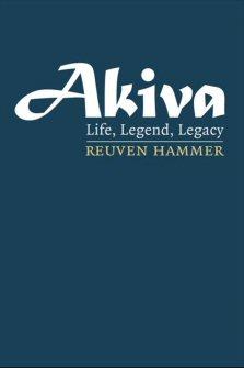 Akiva: Life, Legend, Legacy