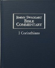 Jimmy Swaggart Bible Commentary: I Corinthians