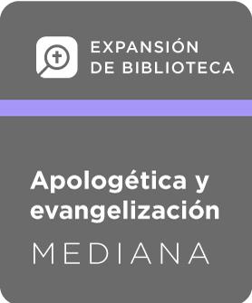Expansión de Biblioteca, Apologética y evangelización - Mediana