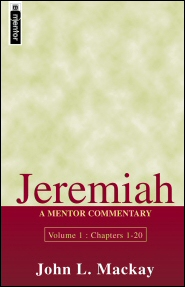 Mentor Commentary: Jeremiah, Vol. 1