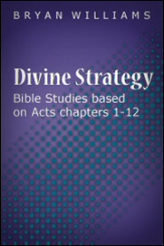 Divine Strategy: Bible Studies Based on Acts Chapters 1–12