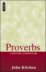 Mentor Commentary: Proverbs