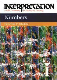 Interpretation: A Bible Commentary for Teaching and Preaching Numbers