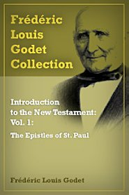 Introduction to the New Testament: vol. 1: The Epistles of St. Paul