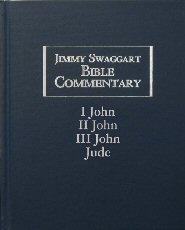 Jimmy Swaggart Bible Commentary: I, II, III John & Jude
