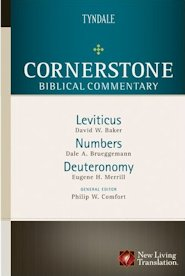Cornerstone Biblical Commentary: Leviticus, Numbers, Deuteronomy