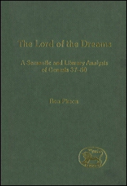 Lord of the Dreams: A Semantic and Literary Analysis of Genesis 37–50