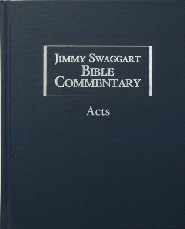 Jimmy Swaggart Bible Commentary: Acts