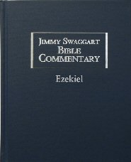 Jimmy Swaggart Bible Commentary: Ezekiel