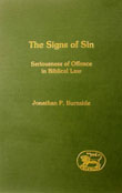 Signs of Sin: Seriousness of Offence in Biblical Law