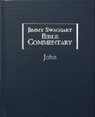 Jimmy Swaggart Bible Commentary: John