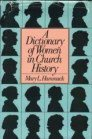 Dictionary of Women in Church History