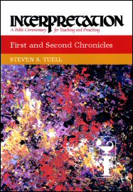 Interpretation: A Bible Commentary for Teaching and Preaching First and Second Chronicles