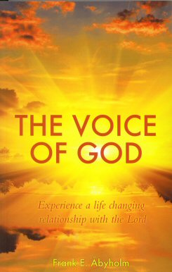 The Voice of God: Experience a Life Changing Relationship with the Lord