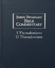 Jimmy Swaggart Bible Commentary: I & II Thessalonians