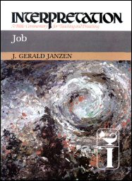 Interpretation: A Bible Commentary for Teaching and Preaching Job