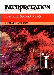 Interpretation: A Bible Commentary for Teaching and Preaching First and Second Kings