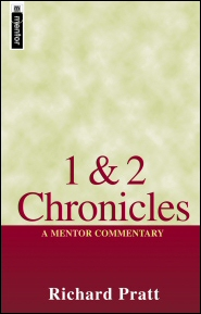 Mentor Commentary: 1 & 2 Chronicles