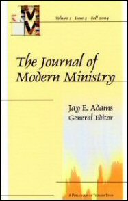 Journal of Modern Ministry, Vol. 1 Issue 2 Fall 2004