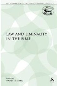 Law and Liminality in the Bible