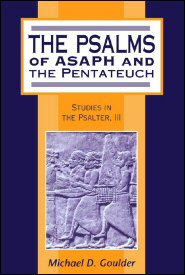 Psalms of Asaph and the Pentateuch: Studies in the Psalter, III