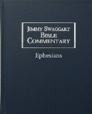 Jimmy Swaggart Bible Commentary: Ephesians