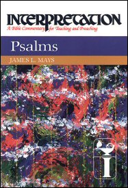 Interpretation: A Bible Commentary for Teaching and Preaching Psalms