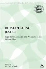 Re-establishing Justice's Legal Terms, Concepts and Procedures in the Hebrew Bible