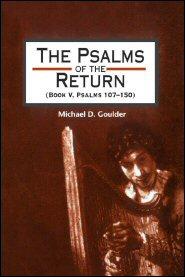 Psalms of the Return (Book V, Psalms 107–150): Studies in the Psalter, IV