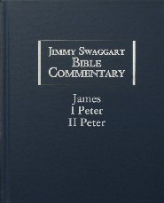 Jimmy Swaggart Bible Commentary: James, I & II Peter