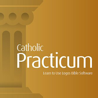 Practicum: Learn to Use Verbum