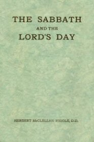 The Sabbath and the Lord's Day
