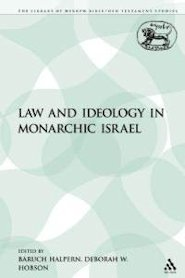 Law and Ideology in Monarchic Israel